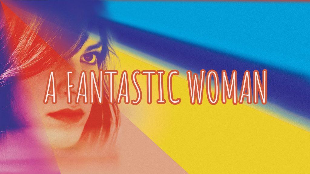 We Love International Cinema fantastic woman