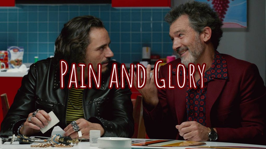 We Love International Cinema pain and glory